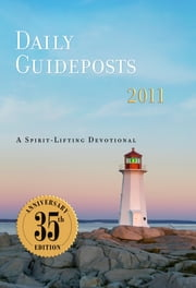 Daily Guideposts, 2011 ebook by Andrew Attaway