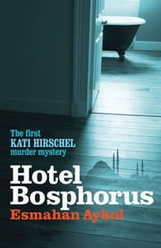 Hotel Bosphorus ebook by Esmahan Aykol,Ruth Whitehouse