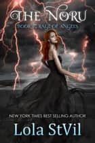 The Noru 7: Rage Of Angels - The Noru, #7 ebook by