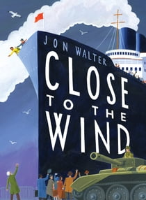Close to the Wind ebook by Jon Walter