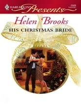 His Christmas Bride ebook by Helen Brooks