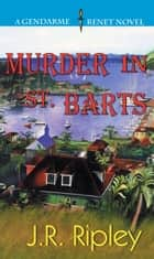 Murder in St. Barts ebook by J.R. Ripley