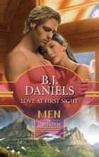 Love at First Sight ebook by B.J. Daniels