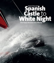 Spanish Castle to White Night ebook by Mark Chisnell
