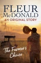 A Farmer's Choice (short story) ebook by