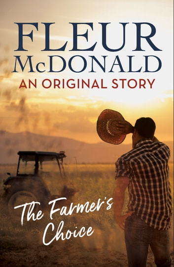 A Farmer's Choice (short story) ebook by Fleur McDonald