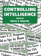 Controlling Intelligence ebook by Glenn P. Hastedt