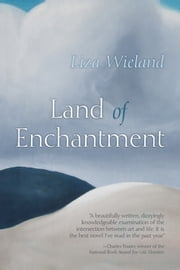 Land of Enchantment ebook by Liza Wieland