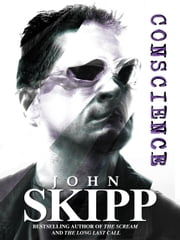 Conscience ebook by John Skipp