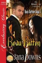 Beau Bitten ebook by Jana Downs