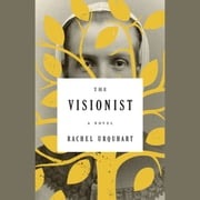 The Visionist - A Novel audiobook by Rachel Urquhart