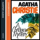 A Caribbean Mystery audiobook by Agatha Christie, Emilia Fox
