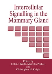 Intercellular Signalling in the Mammary Gland ebook by