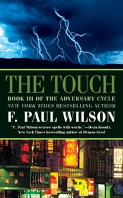 The Touch ebook by F. Paul Wilson