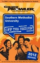 Southern Methodist University 2012 ebook by Peter Goldschmidt