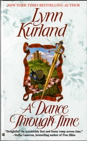 A Dance Through Time ebook by Lynn Kurland
