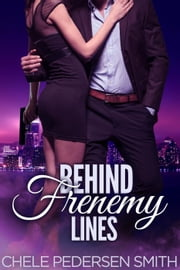 Behind Frenemy Lines ebook by Chele Pedersen Smith