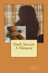 The Dark Secrets of Rebecca Marie ebook by R.M. Mendez