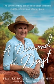 A Diamond in the Dust ebook by Frauke Bolten-Boshammer, Sue Smethurst