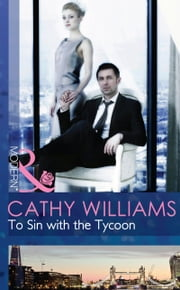 To Sin with the Tycoon (Mills & Boon Modern) (Seven Sexy Sins, Book 1) ekitaplar by Cathy Williams