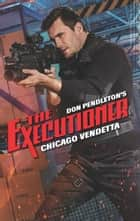 Chicago Vendetta ebook by Don Pendleton