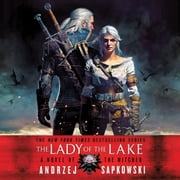 The Lady of the Lake audiobook by Andrzej Sapkowski
