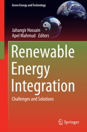 Renewable Energy Integration - Challenges and Solutions ebook by