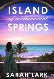 Sarah lark ebook and audiobook search results rakuten kobo island of a thousand springs ebook by sarah lark sharmila cohen fandeluxe PDF