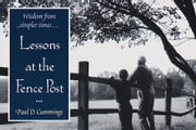 Lessons at the Fence Post ebook by Paul D. Cummings