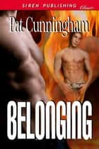 Belonging ebook by Pat Cunningham