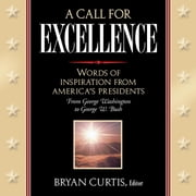 A Call for Excellence ebook by Bryan Curtis