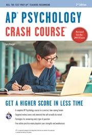 AP® Psychology Crash Course Book + Online ebook by Larry Krieger,Ms. Nancy Fenton, M.A.,Ms. Jessica Flitter, M.A.