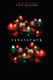 Starstruck ebook by Cyn Balog