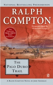 The Palo Duro Trail ebook by Ralph Compton,Jory Sherman