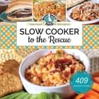Slow-Cooker to the Rescue ebook by Gooseberry Patch