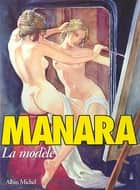 La Modèle ebook by Milo Manara