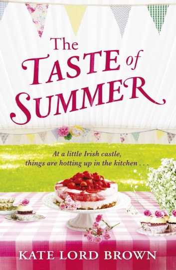 The Taste of Summer ebook by Kate Lord Brown