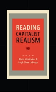 Reading Capitalist Realism ebook by Alison Shonkwiler,Leigh Claire La Berge