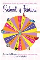 School of Fortune eBook by Amanda Brown, Janice Weber