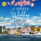 A Simple Wedding Audiolibro by Leigh Duncan