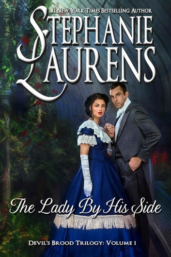 The Lady By His Side ebook by Stephanie Laurens