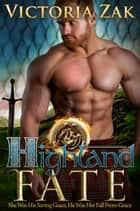 Highland Fate ebook by Victoria Zak
