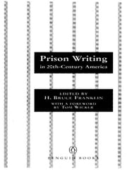 Prison Writing in 20th-Century America ebook by Tom Wicker,H. Bruce Franklin