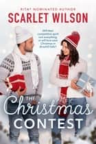 The Christmas Contest ebook by Scarlet Wilson