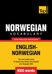 Norwegian vocabulary for English speakers - 9000 words ebook by Andrey Taranov
