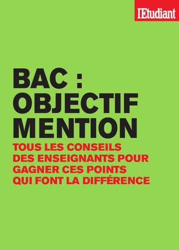 Bac objectif mention eBook by Benoit Falaize