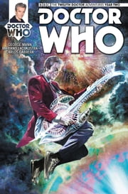 Doctor Who: The Twelfth Doctor #2.6 ebook by George Mann,Mariano Laclaustra,Carlos Cabrera,Thiago Ribeiro