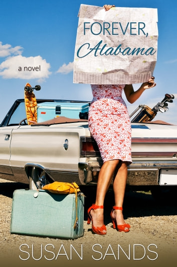 Forever, Alabama ebook by Susan Sands