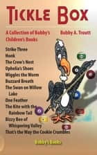 Tickle Box ebook by Bobby A. Troutt