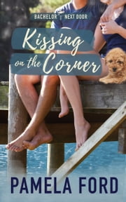 Kissing on the Corner eBook by Pamela Ford